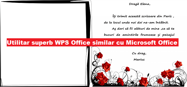 Utilitar superb WPS Office aproape identic cu Microsoft Office